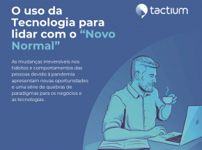 """[E-book grátis] O uso da Tecnologia para lidar com o """"Novo Normal"""""""