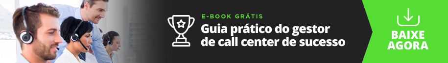 Ebook: Guia prático do gestor de call center de sucesso