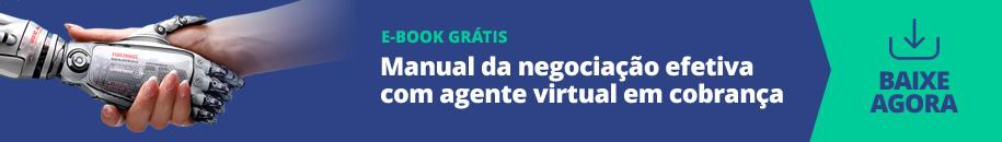 Manual da negociação efetiva com agente virtual em cobrança