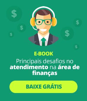 [E-BOOK GRÁTIS] Principais desafios no atendimento na área de finanças